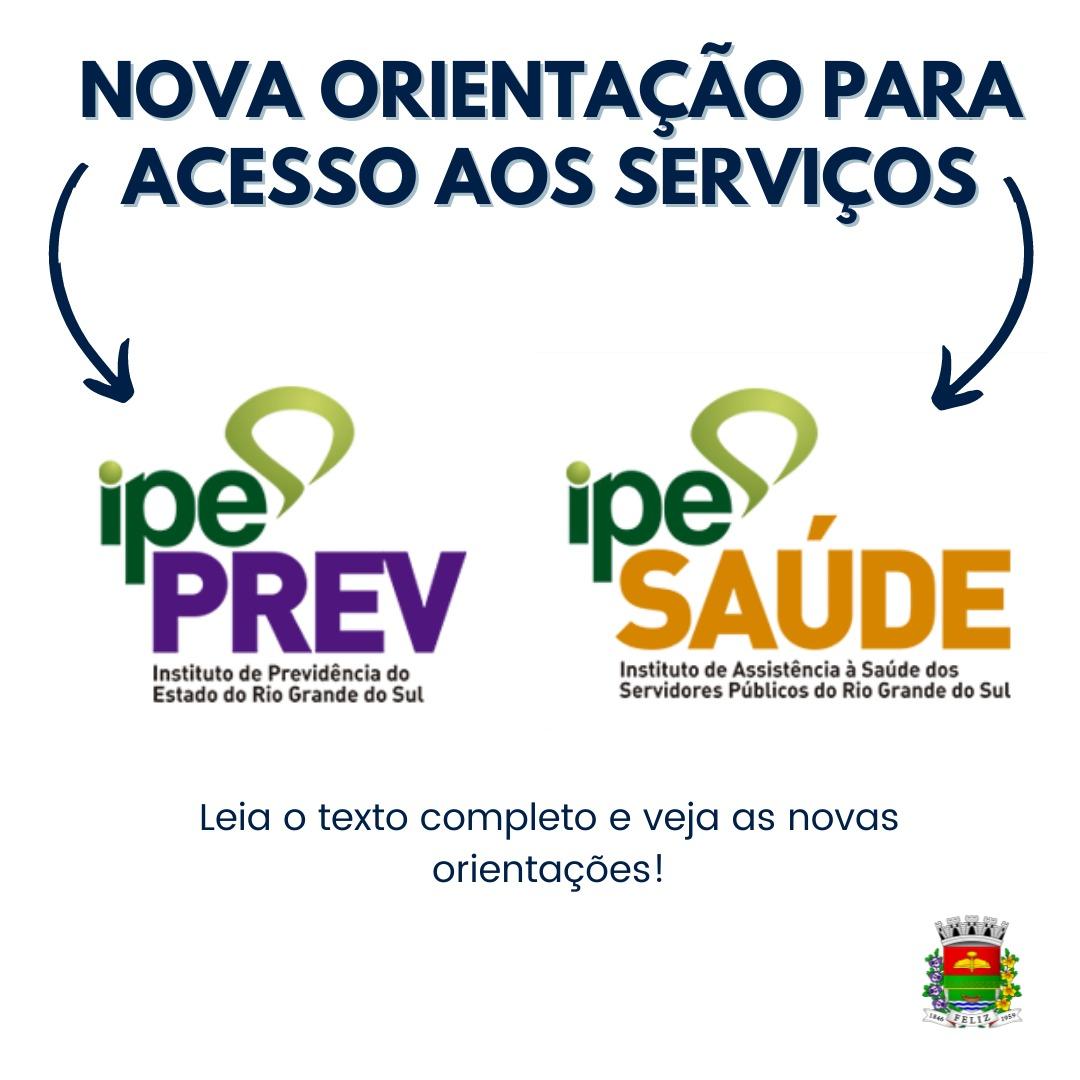 Nova orientação para o acesso aos serviços - IPE