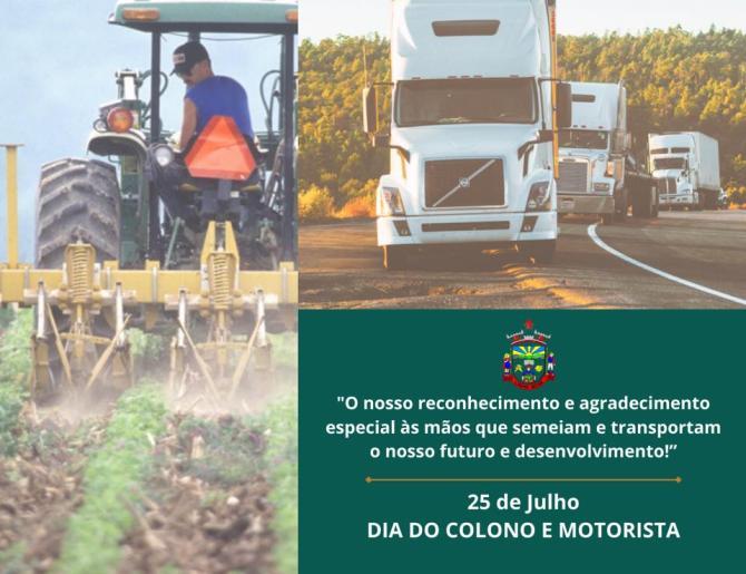 25 de julho - Dia do Colono e Motorista