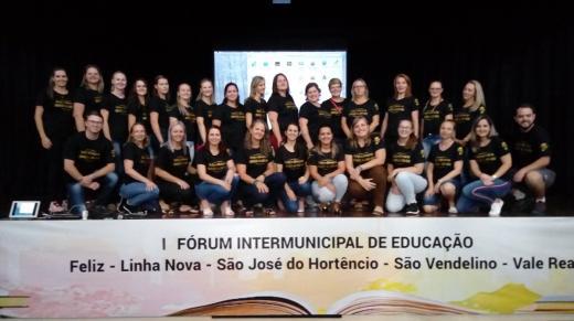Municípios de Linha Nova, Feliz, São José do Hortêncio, São Vendelino e Vale Real realizaram o I Fórum Intermunicipal de Educação nos dias 18 e 19 de fevereiro.